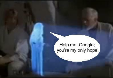 Help me Google; you're my only hope