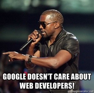 Google Doesn't Care About Web Developers