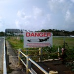 Danger Sign At PJIA